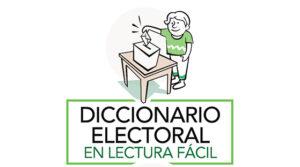 Diccionario electoral en Lectura Fácil