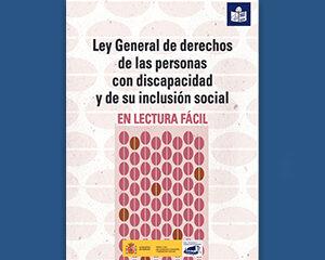 Publicada la segunda edición en Lectura Fácil de la Ley General de Derechos de las Personas con Discapacidad