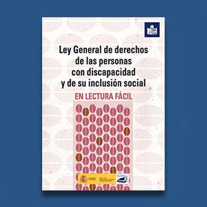 Ley General de Derechos de las Personas con Discapacidad en Lectura Fácil