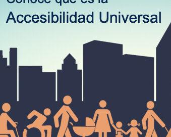 Conoce qué es la Accesibilidad Universal