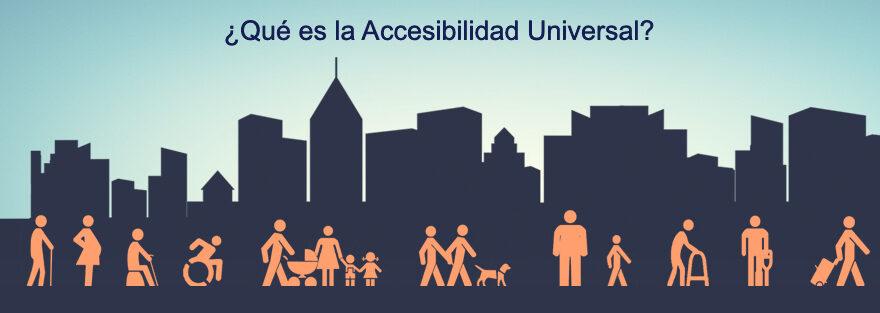 ¿Qué se entiende por accesibilidad universal?