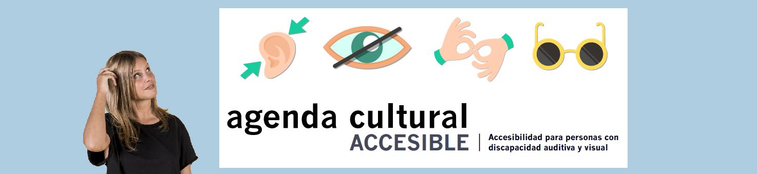 Cine, teatro y museos para personas con discapacidad sensorial.